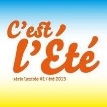 C'est l'été, exposition/exhition from June the 21st until...   Depuis l'ouverture du soixante-neuf, décembre 2012   Scoop.it