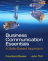 Business Communication Essentials, 6th Edition | News about Bovee & Thill | Scoop.it