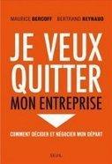 Quitter son entreprise, un guide pour bien négocier - Actualité de l'emploi sur JobTrotter | BERCOFF REYNAUD CONSEIL | Scoop.it