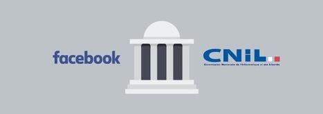 La CNIL met Facebook en demeure | Reputation VIP | Best of des Médias Sociaux | Scoop.it