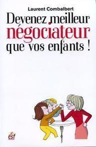 Devenez meilleur négociateur que vos enfants ! | Techniques de négociation | Scoop.it