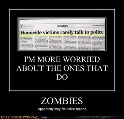 ZOMBIES - Very Demotivational - The Demotivational Posters Blog | Zombie Mania | Scoop.it