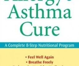 The Allergy and Asthma Cure - Allergy and Asthma Products - Asthma | Asthma -- The Disease of the Airways | Scoop.it