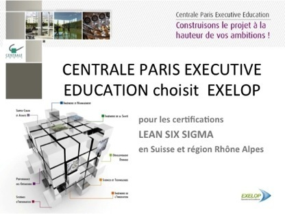 Certification Green Belt Lean Six Sigma à Genève, Certification Centrale Paris Executive Education | Certification Training | Scoop.it