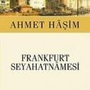 Frankfurt Seyahatnamesi – Ahmet Haşim » FüzyonBlog | Kitap Yorum | Scoop.it