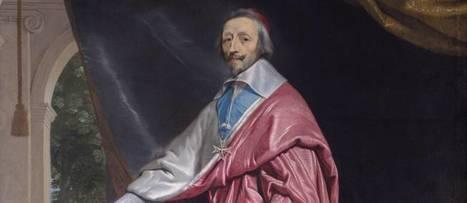 Le Cardinal de Richelieu, politicien malgré lui   Les énigmes de l'Histoire de France   Scoop.it