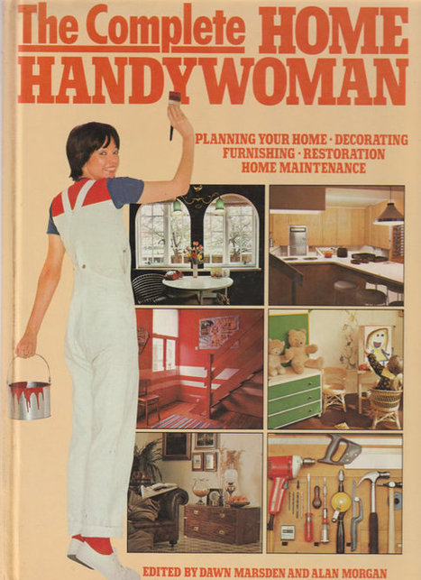 The Complete Home Handywoman. 1981. In excellent condition. | Retrofanattic's articles and items for sale | Scoop.it