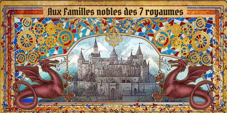 Médiévalisme & discours politique : 'Lettre aux familles nobles des 7 royaumes'   médiévalisme   Scoop.it