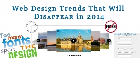 Web Design Trends That Will Disappear in 2014 | What is Search Engine Optimization? | Scoop.it