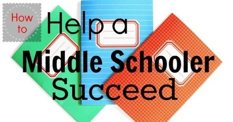 How To Help A Middle Schooler Succeed | Oak Park Preparatory Academy Parent Resources | Scoop.it