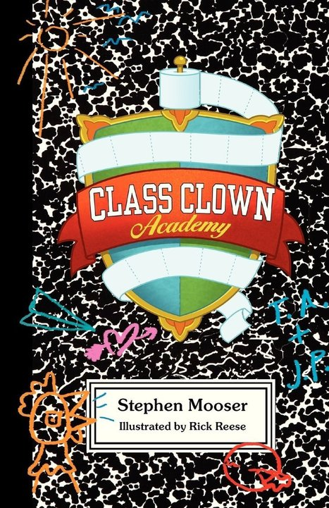 The Official SCBWI Blog: Class Clown Academy: SCBWI's President Self-Publishes his latest book (after more than 60 traditionally published titles!) | Young Adult and Children's Stories | Scoop.it