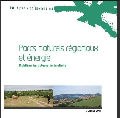 Parcs naturels régionaux et énergie : Mobiliser les acteurs du territoire | Centre de ressources Fédération des parcs naturels régionaux | Scoop.it
