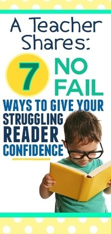 A Teacher Shares: 7 No-fail ways to help your struggling reader! | Cool School Ideas | Scoop.it