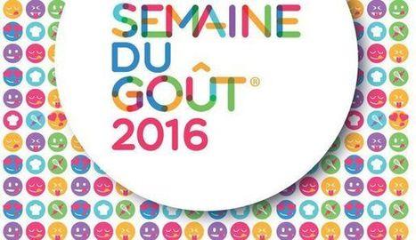 Tout sur la Semaine du goût, du 10 au 16 octobre 2016. | TRADCONSULTING 4 YOU | Scoop.it