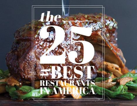 25 Best Restaurants in America - Gear Patrol | FOODIE FREAKS & GEEKS | Scoop.it