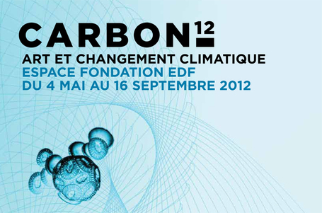 "Exposition CARBON 12 de la Fondation EDF | ""green business"" 