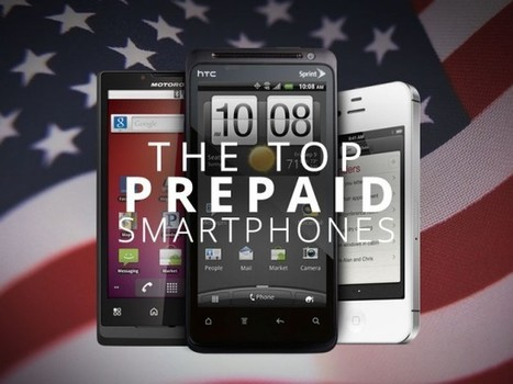 The Flipside Of Contract.. Top 5 Prepaid Smartphones in the U.S. | Mobile IT | Scoop.it