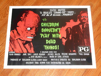 Zombie Logic: Poetry, Politics, Webcomics, Movies, Sports, Art, and Zombies: Children Shouldn't Play With Dead Things Half Sheet Movie Poster | Children Shouldn't Play With Dead Things | Scoop.it