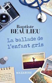 La ballade de l'enfant gris, un conte empli d'humanité et d'amour (Mazarine) | LR livre et lecture dans les médias | Scoop.it