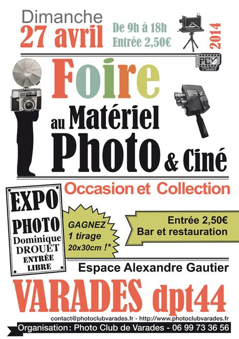 Foire photo Varades - dimanche 27 avril 2014 - matériel photo, ciné, image | L'actualité de l'argentique | Scoop.it