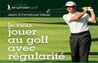 Blog Archive » Je veux jouer au golf avec régularité - Golf Zone | Golf News by Mygolfexpert.com | Scoop.it