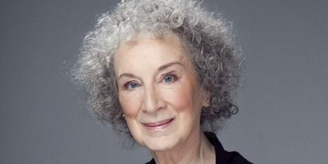 Margaret Atwood On Progress, Fear And Social Media | Inspiring Ideas, Innovators | Scoop.it