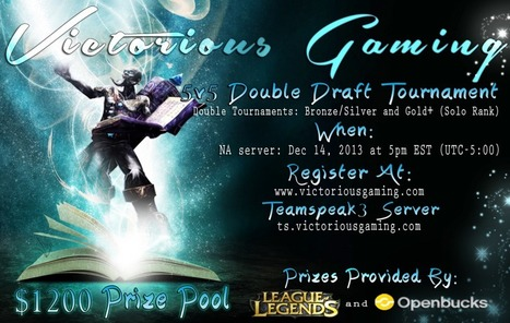 Victiorious Gaming Hosts $1200 Prize, League of Legends Amateur Tournament - Gameaholic | Gaming | Scoop.it