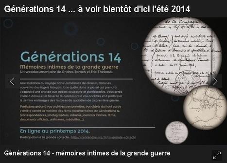 Générations 14 : mémoires intimes de la Grande Guerre - France 3 Picardie | Nos Racines | Scoop.it