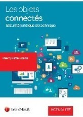 Les objets connectés | Sélection de nouveaux livres | Scoop.it