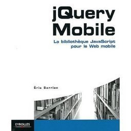 The jQuery Mobile tutorial - Homepage | Jquery mobile + Phonegap: how make a mobile app and website | Scoop.it