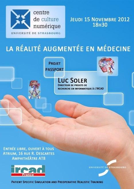 La réalité augmentée en médecine | Cabinet de curiosités numériques | Scoop.it