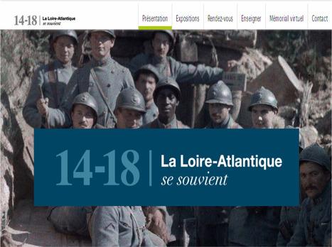 Le Département de Loire-Atlantique consacre un site internet aux commémorations de la Grande Guerre | Histoire 2 guerres | Scoop.it