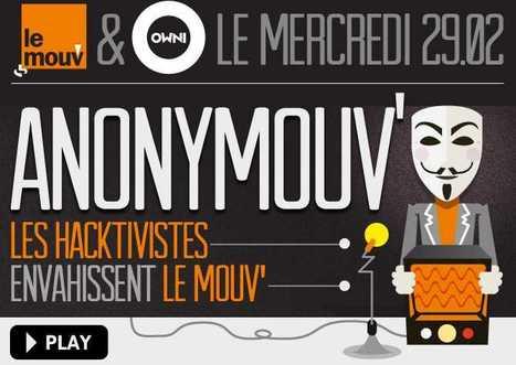 Radio Anonymous envahit le Mouv' pour parler hacktivisme | Radio 2.0 (En & Fr) | Scoop.it