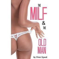 Milf and the Old Man: (Wife Sharing Erotica) | Women: Relationships, alcohol, porn, lesbians, masturbation, swinging, fantasy, female sex predators and orgasm | Scoop.it