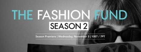 EXAMINER | The Fashion Fund Season 2 to Premiere Nov. 5th on Ovation (10/29/14) | The Fashion Fund | Scoop.it
