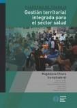 Gestión territorial integrada para el sector salud   Observatorio Social   Espacios Multiactorales   Scoop.it