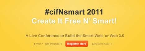 #cifNsmart 2011 - Live Conference to Build the Smart Web, or Web 3.0 | Logicamp.org | Scoop.it