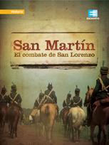 San Martín: El combate de San Lorenzo (video de Canal Encuentro) | Historia Argentina 1810-1820 | Scoop.it