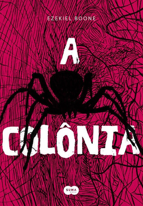 A Colônia, @Suma_BR em Resenha de Livro // por Paty   Ficção científica literária   Scoop.it