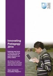 Innovating Pedagogy 2014 | Open University Innovations Report #3 | Aqua-tnet | Scoop.it