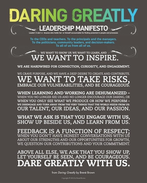 Daring Greatly Leadership Manifesto - Brené Brown | Surviving Leadership Chaos | Scoop.it