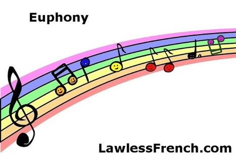 French Euphony - Lawless French Pronunciation and Grammar   French and France   Scoop.it