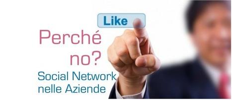 Perché i social network sono importanti per le aziende? | Un Mondo 2.0 | Scoop.it