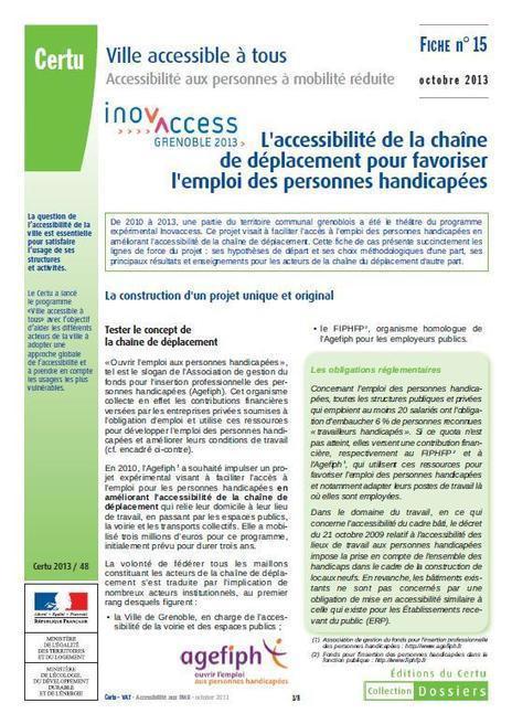 Evaluation de l'expérimentation Inovaccess Grenoble 2010-2013 sur la chaîne de l'accessibilité - Ministère du Développement durable | Towns and cities for All | Scoop.it