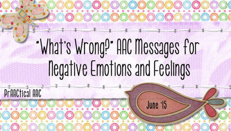 """""""What's Wrong?"""" AAC Messages for Negative Emotions and Feelings 