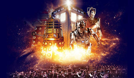 Doctor Who Symphonic Spectacular | Travel & Entertainment News | Scoop.it