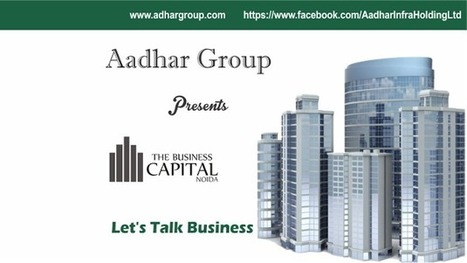 Aadhar group - Videos - Google+ | Luxury Residential Villas, Independent Villas- The Business Capital, KnowledgePark 5 Greater Noida | Scoop.it