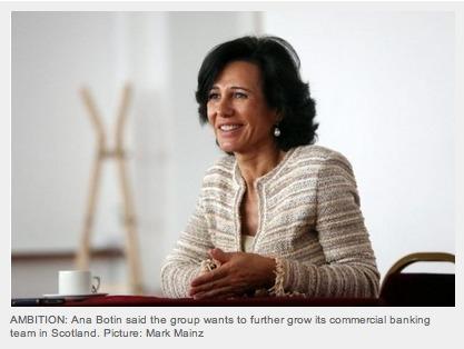 Santander chief plans more Scots branches | Scottish Business | Scoop.it