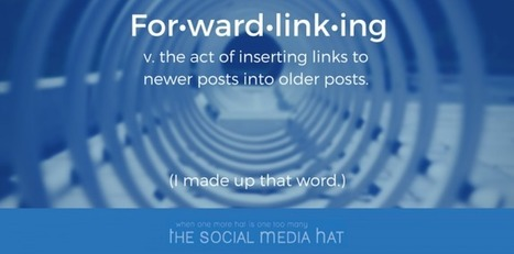 Are You Forwardlinking? | The Content Marketing Hat | Scoop.it