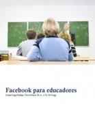Facebook Para Educadores | Tecnología & Educación | Scoop.it